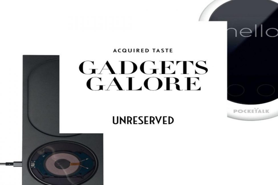 Acquired Taste: Gadgets Galore