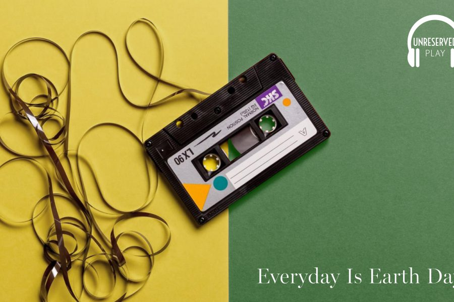 Every Day Is Earth Day With Unreserved's Playlist